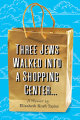 Three Jews Walked into a Shopping Center